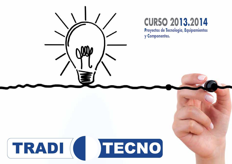 bbdd2dfd5 Catalogo ded tecnologia Traditecno Curso 2013/14 by Tradid   Traditecno -  issuu