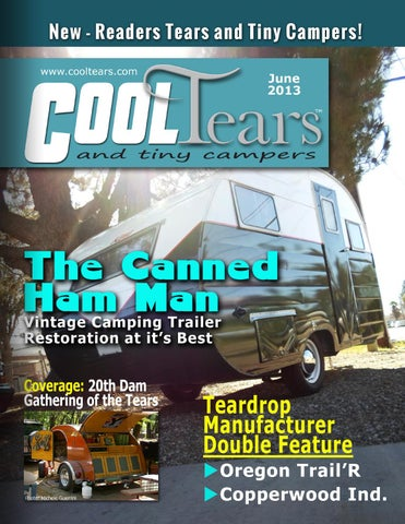 Cool Tears and Tiny Campers Magazine - June 2013 by Cool