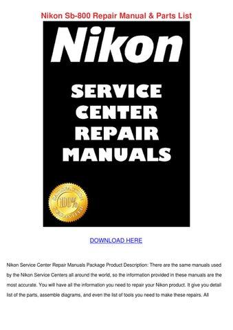 Nikon Sb 800 Repair Manual Parts List by NellyNicholas - issuu