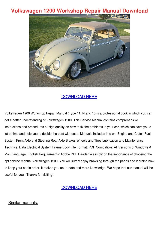 Volkswagen 1200 Workshop Repair Manual Downlo by TomokoSwain - issuu