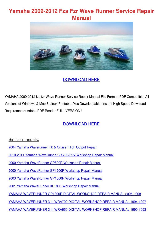 Yamaha 2009 2012 Fzs Fzr Wave Runner Service By Tomokoswain