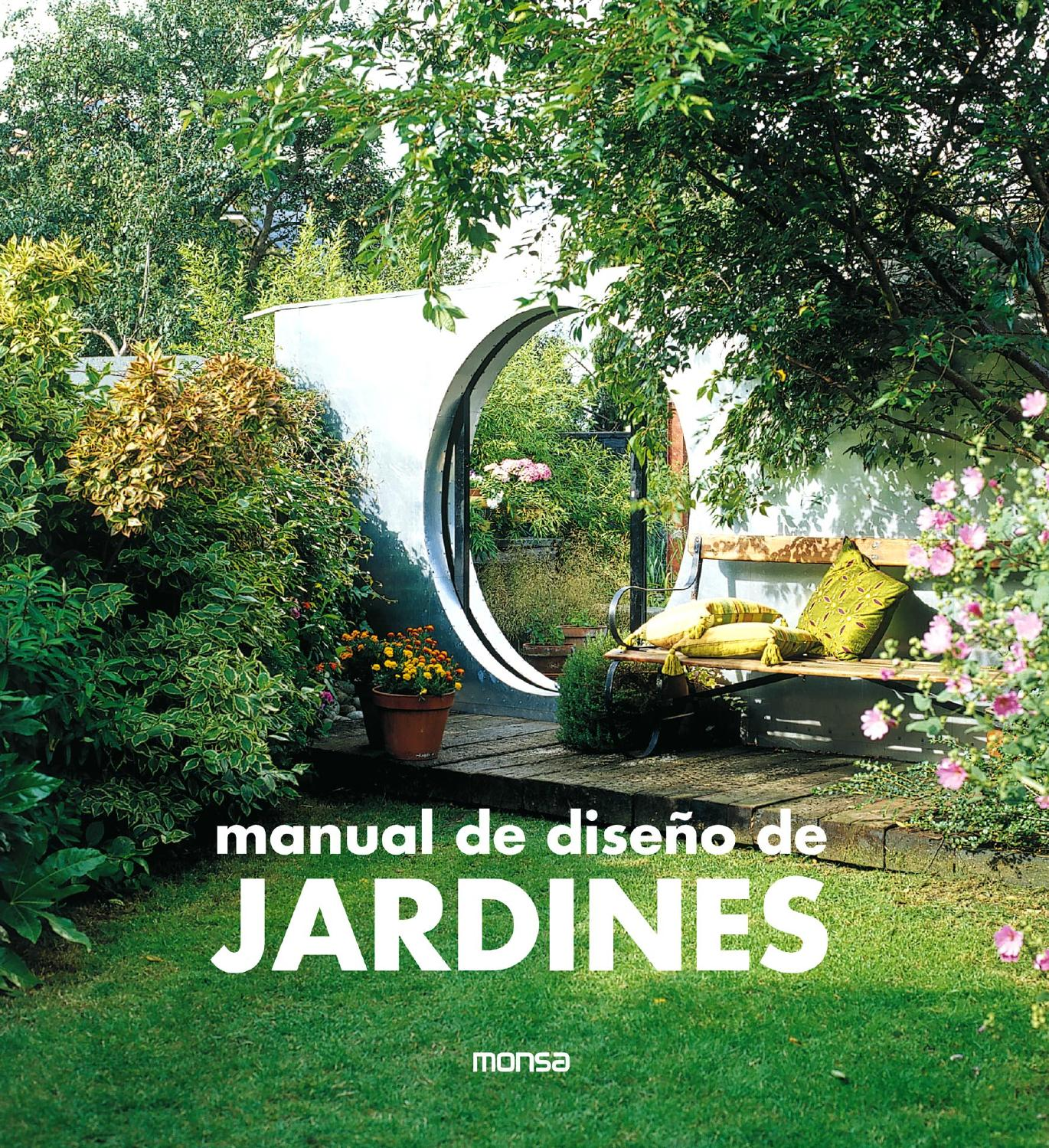 Manual de dise o de jardines by monsa publications issuu - Diseno de jardines pequenos para casas ...