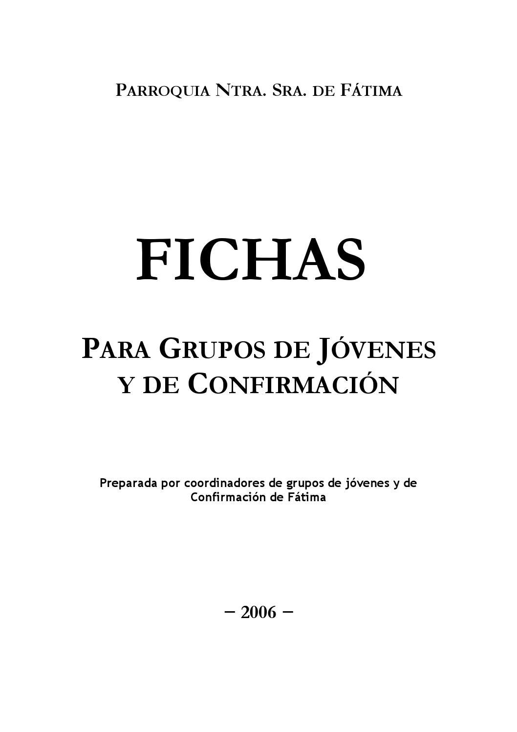 Fichas para grupos de jóvenes y confirmación by Justino Fernández ...