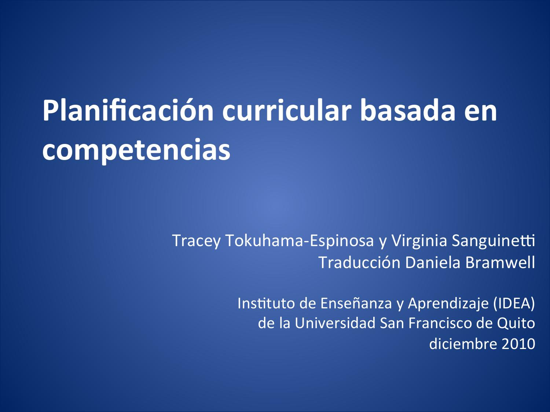 Planificacion curricular basada en competencias(tracey tokuhama ...