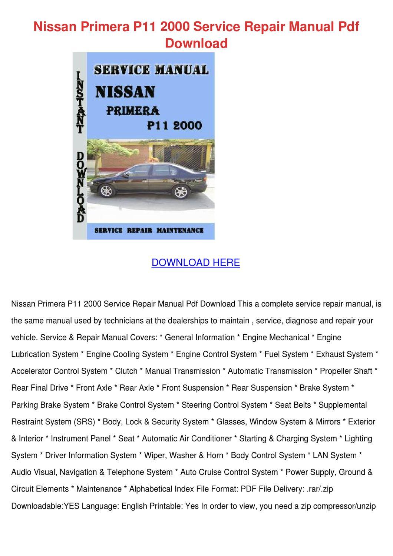 Nissan Primera P11 2000 Service Repair Manual by JeremyFrye - issuu