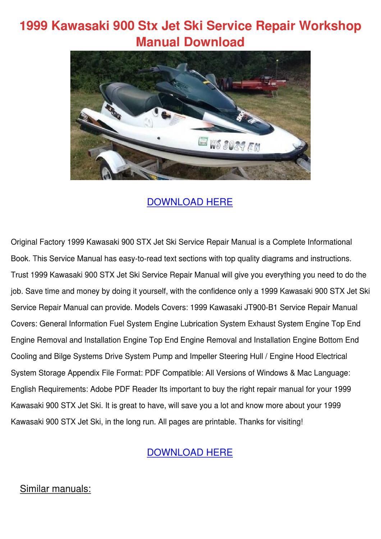 1999 Kawasaki 900 Stx Jet Ski Service Repair by KirkHuang - issuu