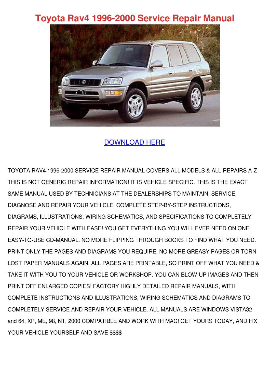Toyota Rav4 1996 2000 Service Repair Manual by ShellaRoyster - issuu