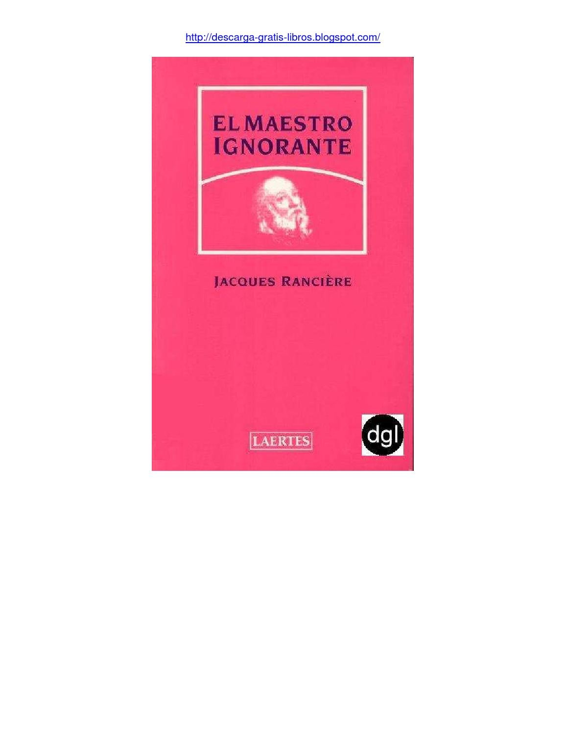 Ranciere maestro ignorante by Jorge Quispe - issuu