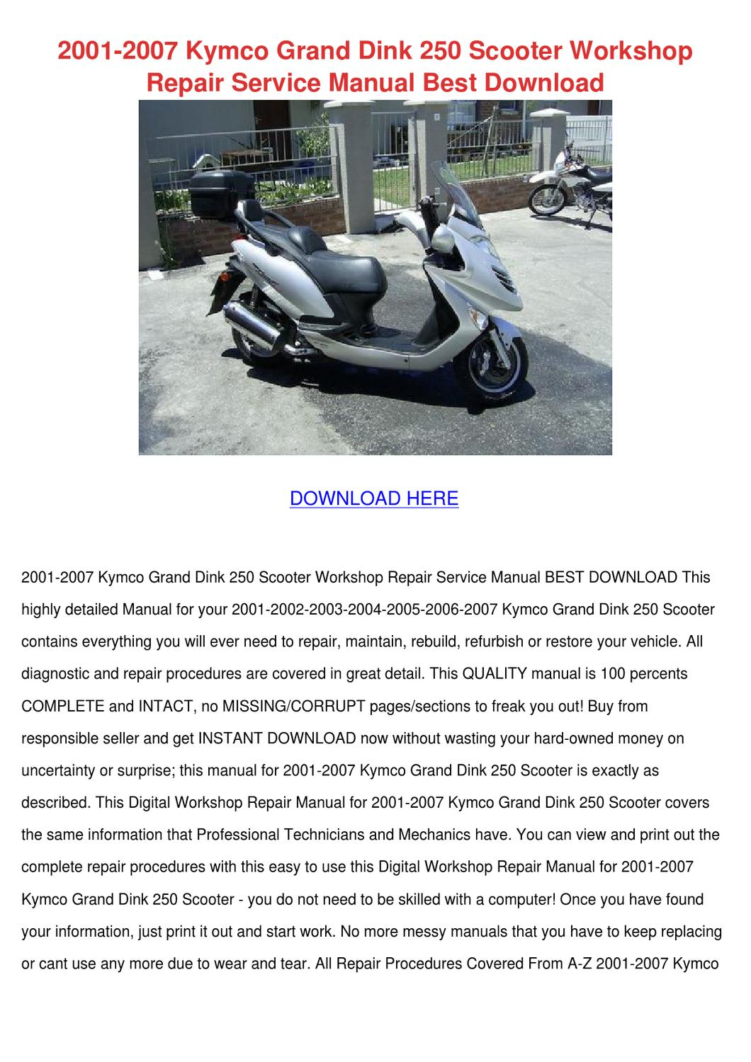 2001 2007 Kymco Grand Dink 250 Scooter Worksh by ReecePorterfield - issuu