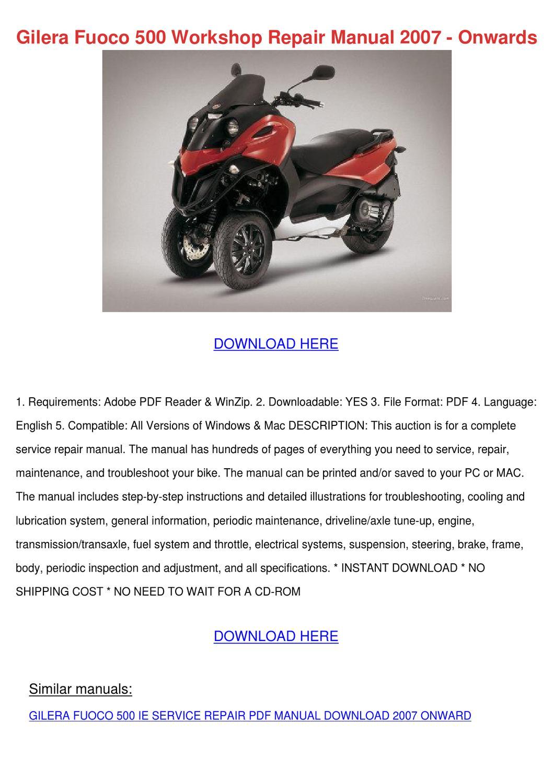 Bike Tune Up Cost >> Gilera Fuoco 500 Workshop Repair Manual 2007 by HaleyFolk - issuu