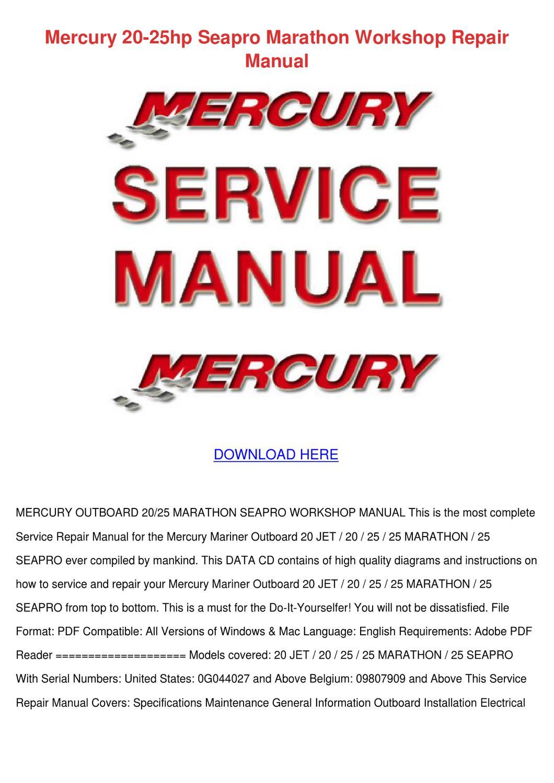Mercury 20 25hp Seapro Marathon Workshop Repa By