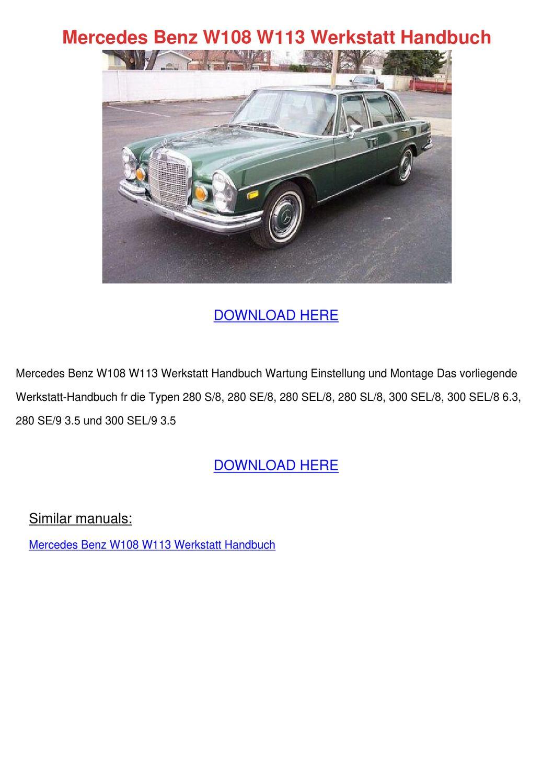 Mercedes Benz W108 W113 Werkstatt Handbuch by MyrtleMontemayor - issuu