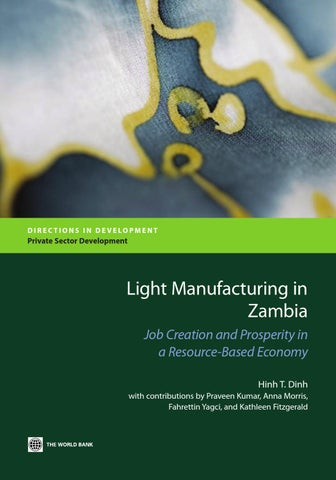 light manufacturing in zambia by world bank publications issuu