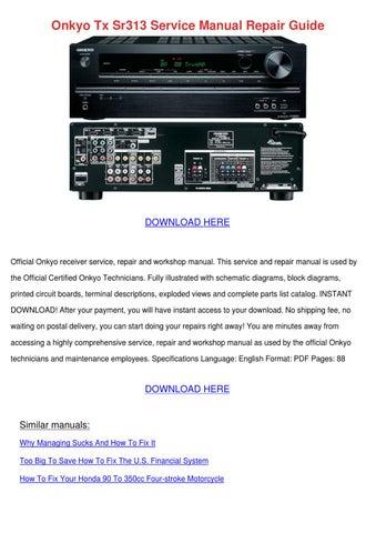 Onkyo Tx Sr313 Service Manual Repair Guide by DebraChadwick - issuu