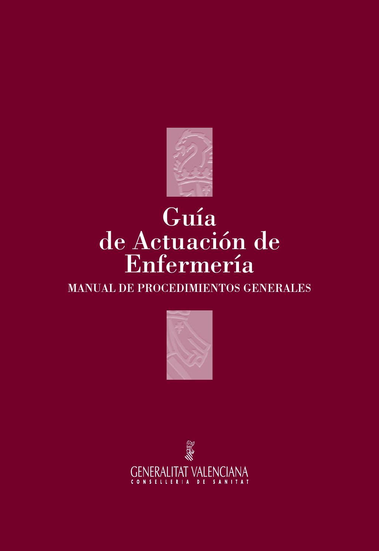 Manual de Procedimientos Generales de Enfermería by UGC Pediatría y ...