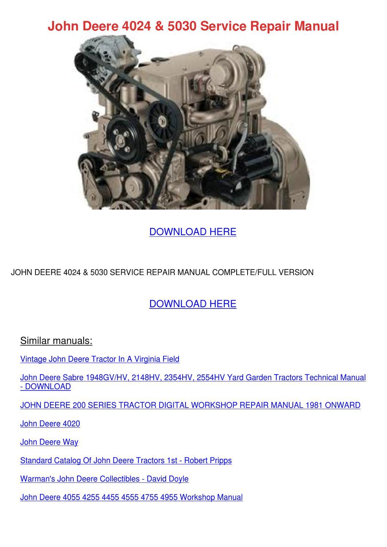 John Deere 4024 5030 Service Repair Manual by KoreyHughes - issuu