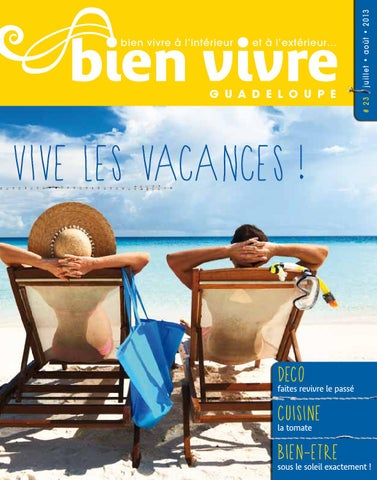 Bien Vivre Guadeloupe By Bien Vivre Issuu