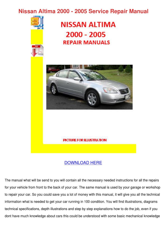 Nissan Altima 2000 2005 Service Repair Manual by FrederickaEgan ...