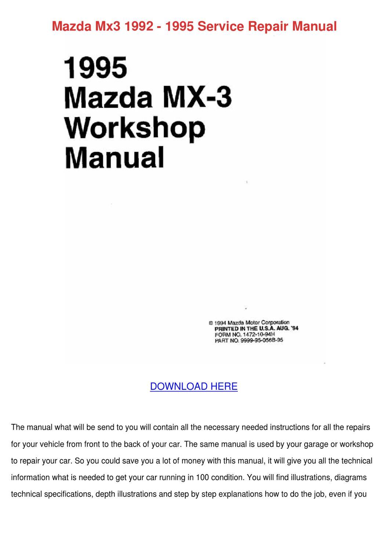 Mazda Mx3 1992 1995 Service Repair Manual by UnaRobison - issuu