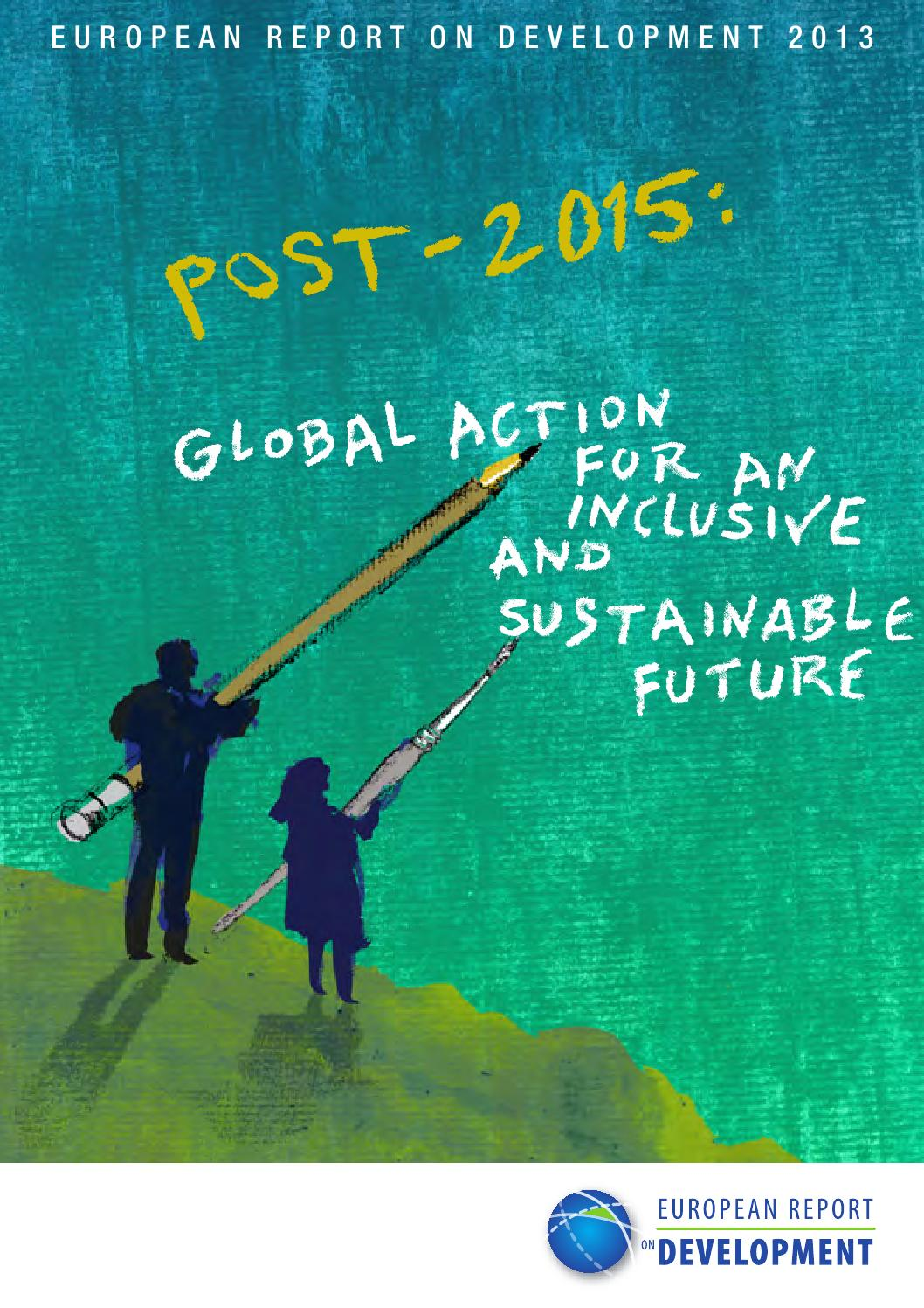 The European Report on Development 2013: Post 2015 - Global Action ...