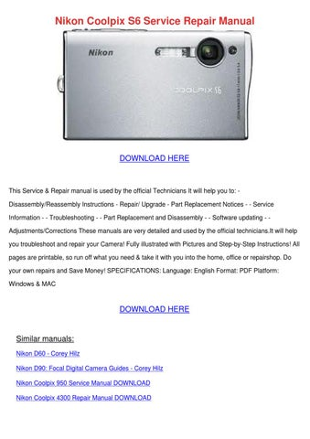 nikon coolpix s6 service repair manual by jamalgriffis issuu rh issuu com Nikon Coolpix S550 Review Nikon Coolpix S3300