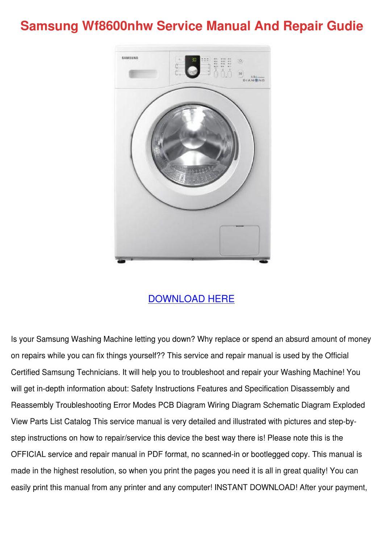 Samsung Wf8600nhw Service Manual And Repair G By Lucretiajanssen Issuu Wiring Diagram Of Washing Machine Pdf