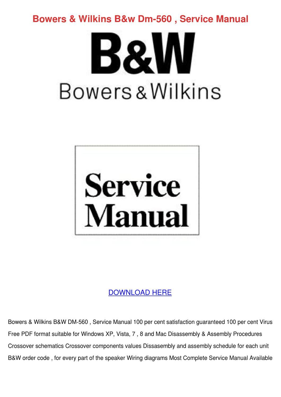 Bowers Wilkins Bw Dm 560 Service Manual By Geoffreyelias
