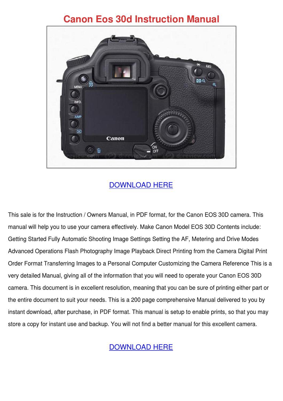 Canon Eos 30d Instruction Manual by GeoffreyElias - issuu