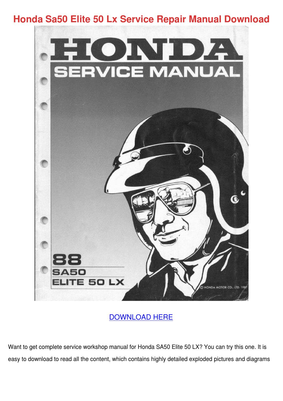 Honda Sa50 Elite 50 Lx Service Repair Manual By Giuseppedurr