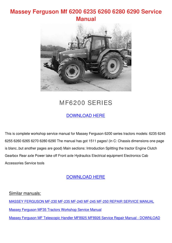 Massey Ferguson Mf 6200 6235 6260 6280 6290 S by GiuseppeDurr - issuu