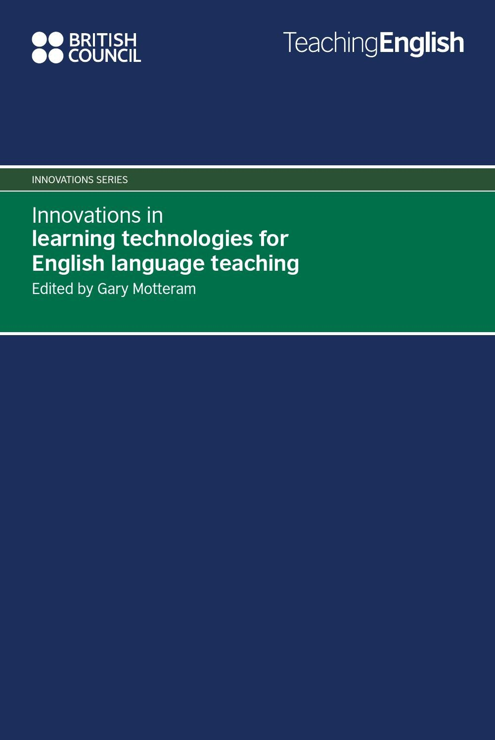 Innovations in learning technologies for english language teaching innovations in learning technologies for english language teaching by wayne yare issuu fandeluxe Images