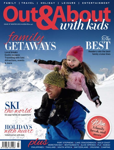 ef4a453519e63 Out   About with kids - Issue 37 Winter 2013 by Out   About with kids -  issuu
