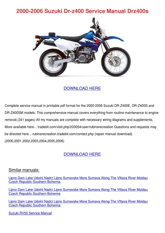 2000 2006 Suzuki Dr Z400 Service Manual Drz40 by MayaMccormick - issuu