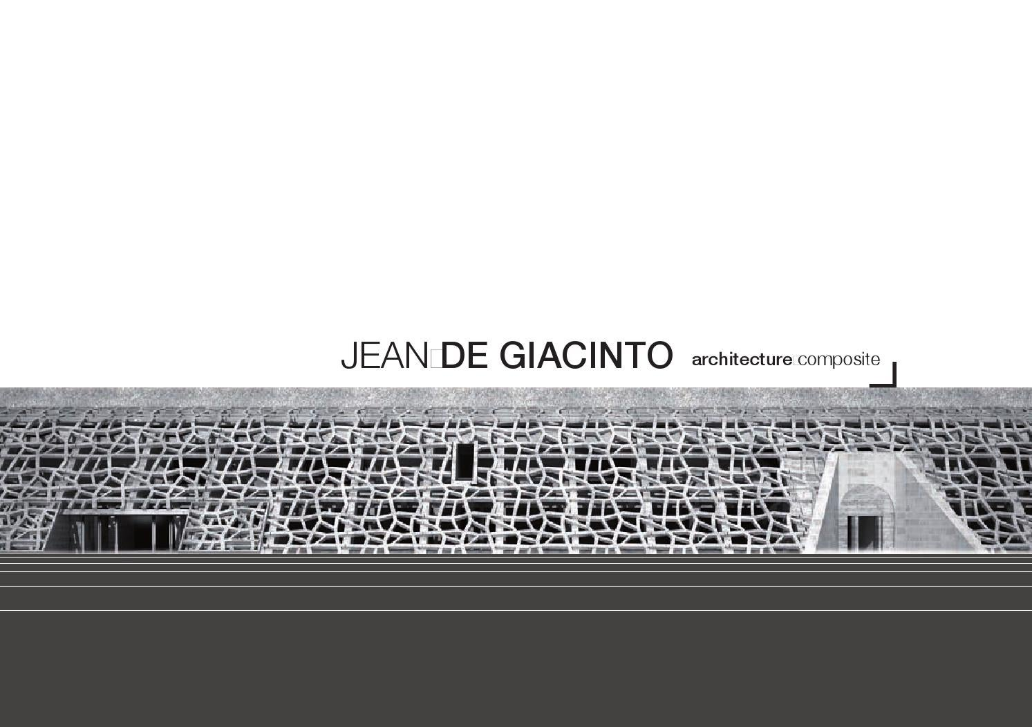 plaquette jean de giacinto architecture composite by jean de giacinto architecture issuu. Black Bedroom Furniture Sets. Home Design Ideas