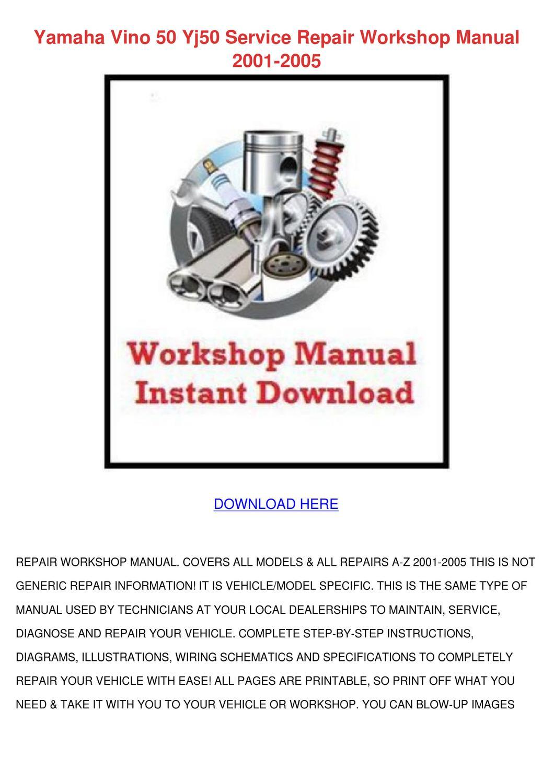 Yamaha Vino 50 Yj50 Service Repair Workshop M By