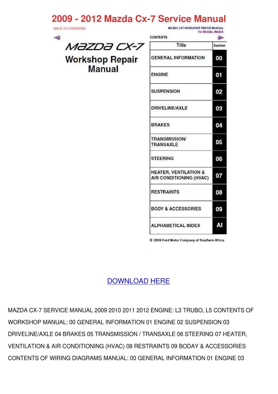 2009 2012 Mazda Cx 7 Service Manual by MarcoMacklin - issuu