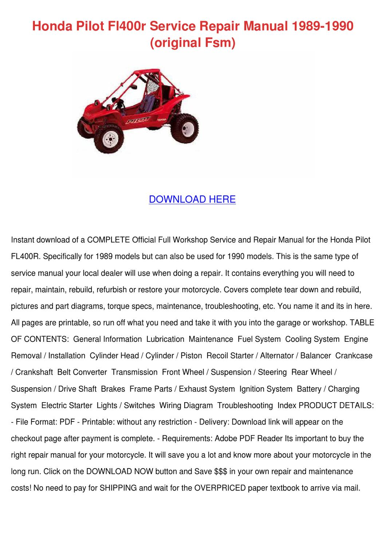 honda pilot fl400r service repair manual 1989 by agnesvaldez issuu rh issuu com Riced Out Honda Honda Manual Transmission Fluid