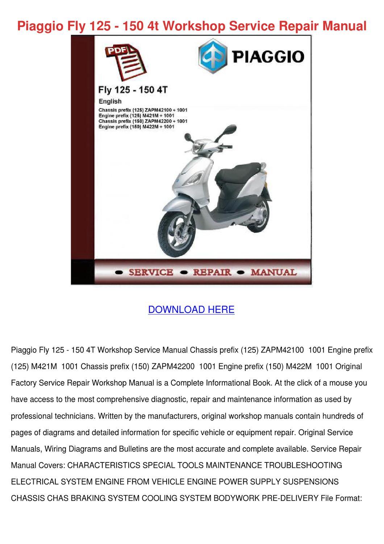 piaggio fly 125 150 4t workshop service repaibrookball - issuu