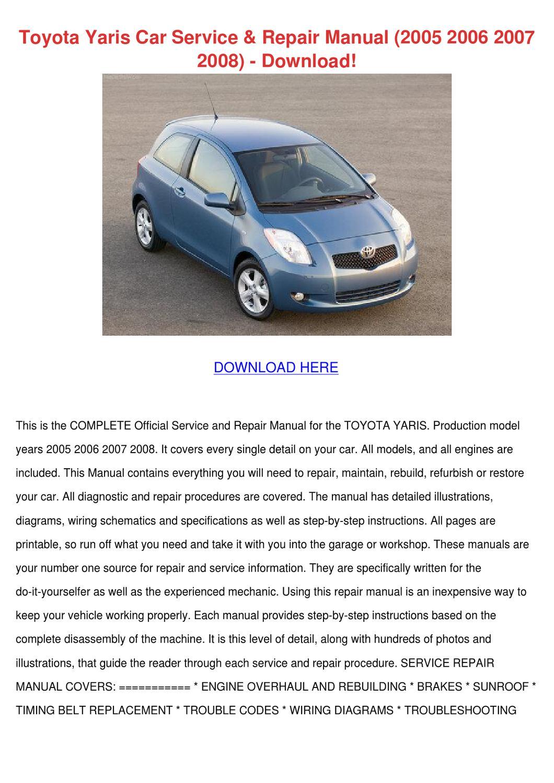 Toyota Yaris Car Service Repair Manual 2005 2 by PaulaNoll - issuu