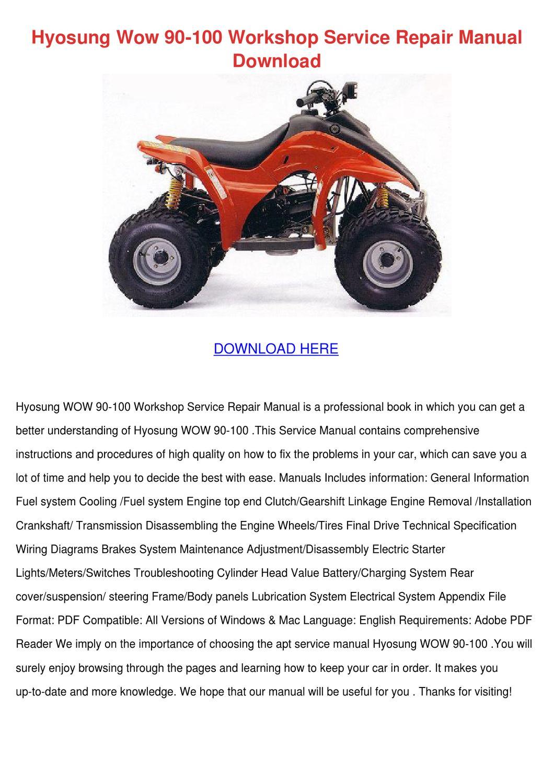 Hyosung Atv 90 Wiring Diagram Trusted 90cc Wow 100 Workshop Service Repair Ma By Fannydavison Issuu