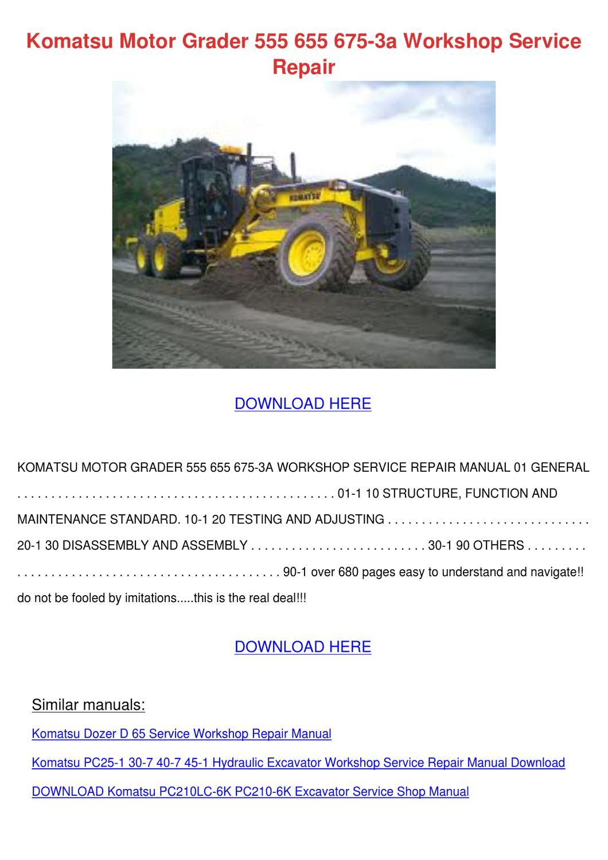 komatsu motor grader 555 655 675 3a workshop by