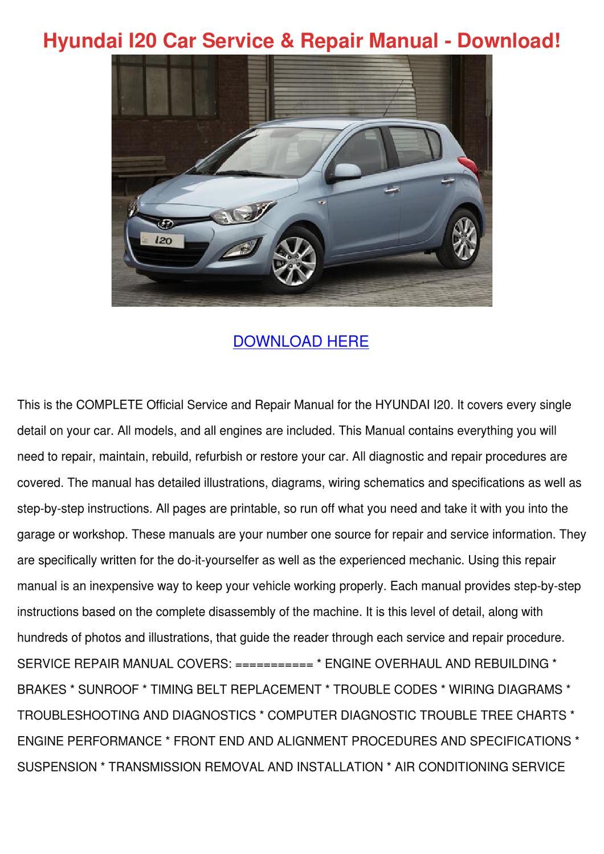 Hyundai I20 Car Service Repair Manual Downloa by AntwanWorden - Issuu