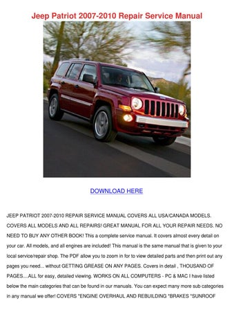 jeep patriot 2007 2010 repair service manual by antwanworden issuu rh issuu com 2009 Jeep Patriot Repair Manual 2007 jeep patriot service manual free