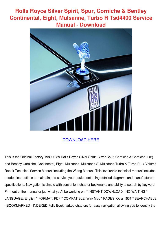 Rolls Royce Silver Spirit Spur Corniche Bentl By