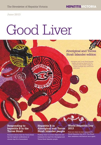 Good liver june 2013 by hepatitis victoria issuu june good livergood liver 130613 246 pm page 1 the newsletter of hepatitis victoria june 2013 thecheapjerseys Gallery