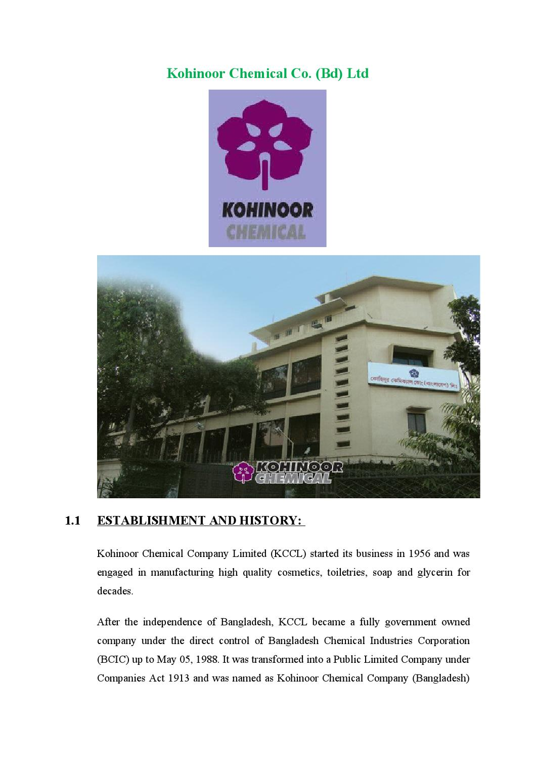 kohinoor chemical co bd ltd • the government of the people republic of bangladesh has vested the company's 51% shares to bangladesh chemical industries corporationintroduction • kohinoor chemical company limited (kccl) was a fully government owned industry.