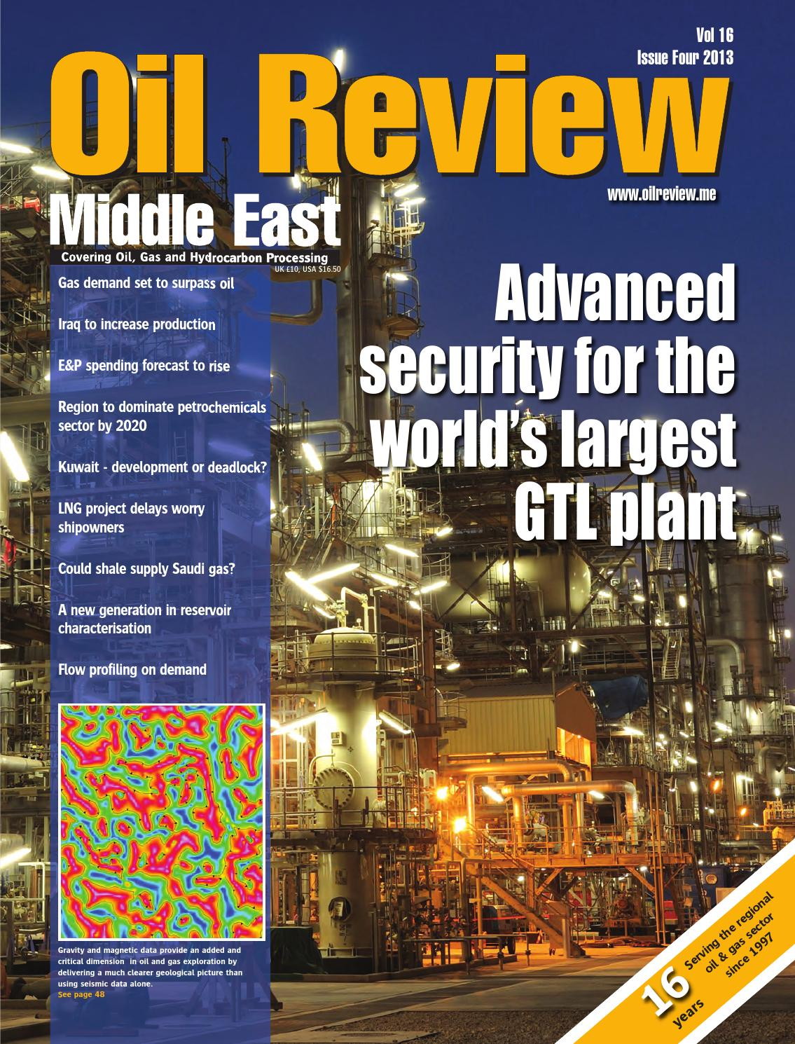 Oil Review Middle East Issue 4 2013 By Alain Charles Publishing Issuu Process Flow Diagram Gtl Plant