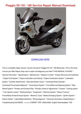 piaggio x9 125 180 service repair manual down by russraines issuu rh issuu com Piaggio X8 400 Piaggio Scooters