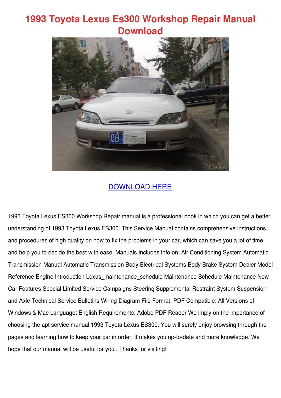 1993 Toyota Lexus Es300 Workshop Repair Manua by RustyReeve - issuu