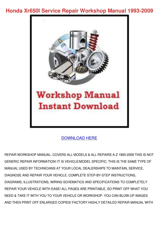Honda Xr650l Service Repair Workshop Manual 1 By Edisoncoburn